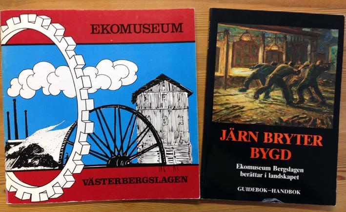 Utredningen om Ekomuseum Västerbergslagen som genomfördes av Örjan Hamrin och Hans Rehnberg. Till höger den första guideboken för det nya Ekomuseum Bergslagen, även den ett verk av Örjan Hamrin.